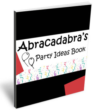Abracadabra Entertainment's Free Party Ideas Book